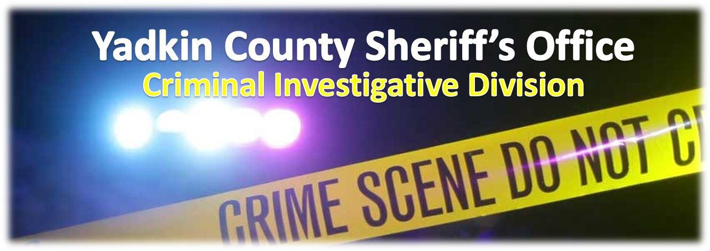 Criminal Investigation Division | Yadkin County, NC